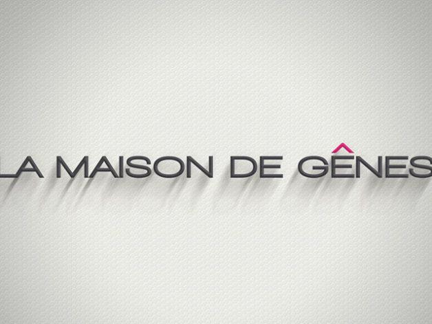 LA MAISON DE GENES